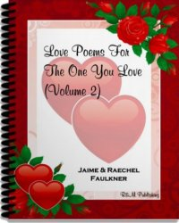 Love Poems For The One You Love, Volume 2