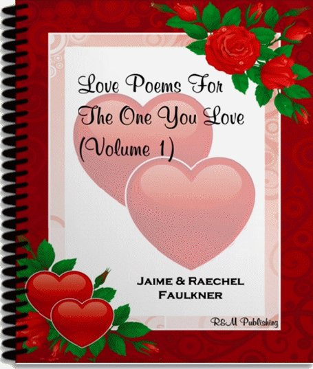Love Poems For The One You Love, Volume 1