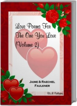 Love Poems For The One You Love Volume 2